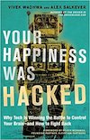Book Cover: Your Happiness Was Hacked
